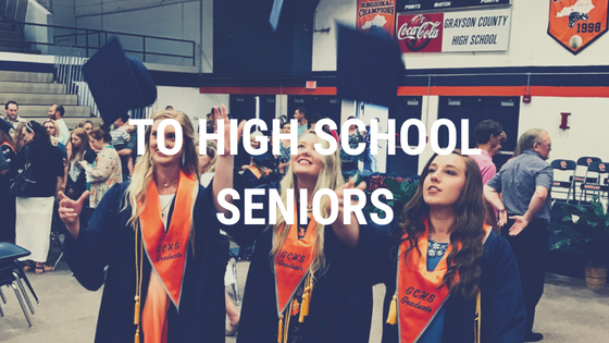 An Honest Letter for High School Seniors